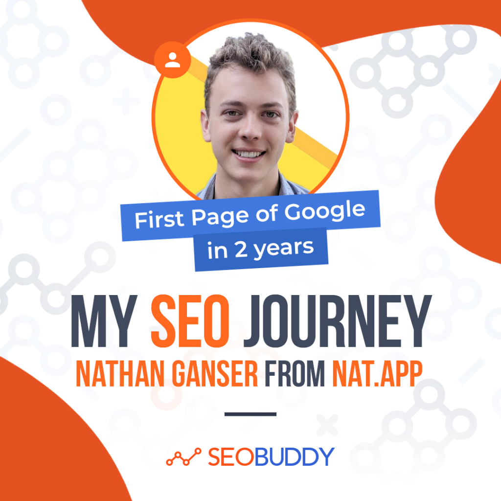 Nathan Ganswer from nat.app share his SEO journey