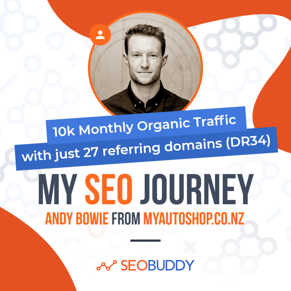 Andie Bowie from myautoshop.nz share his SEO journey