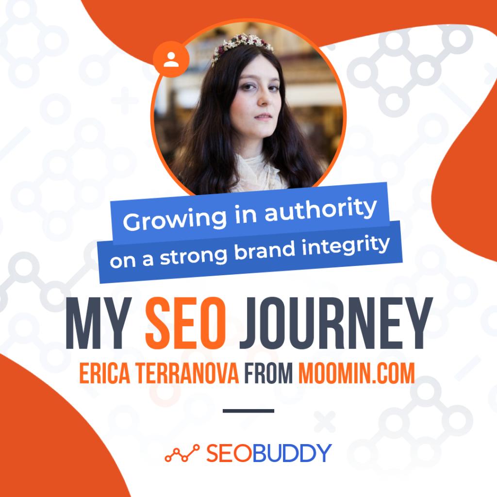 Erica Terranova from moomin.com share her SEO journey