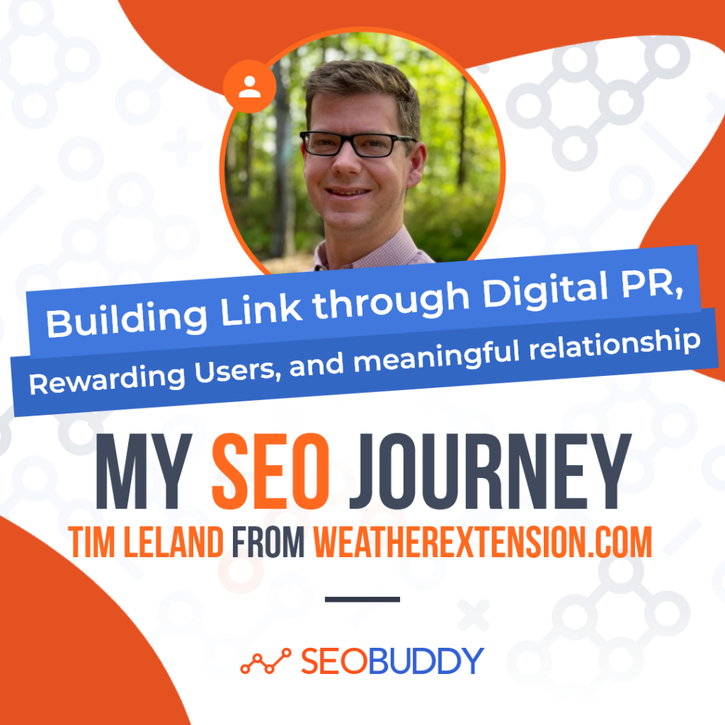 Tim Leland from weatherextension.com share his SEO journey