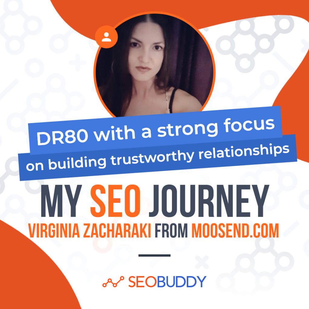 Virginia Zacharaki from moosend.com share her SEO journey