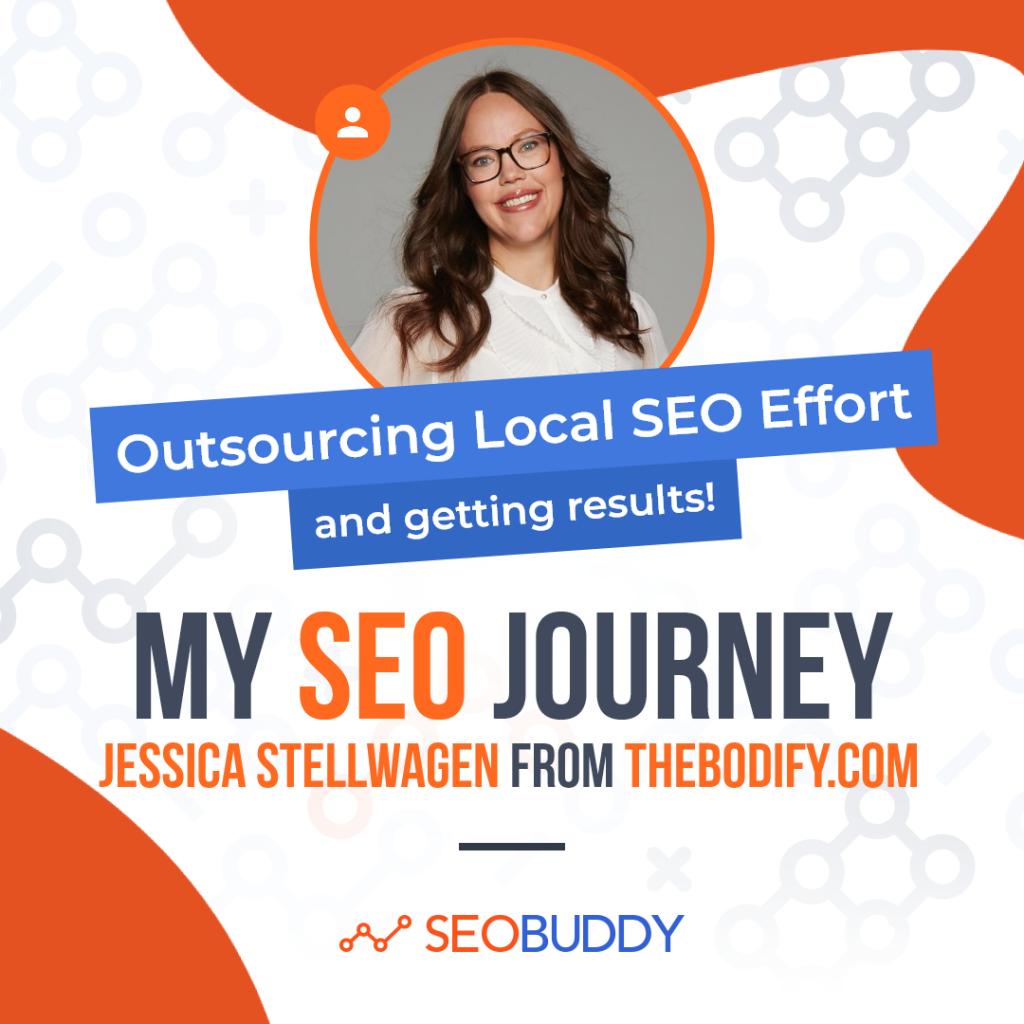 Jessica Stellwagen from thebodify.com share her SEO journey