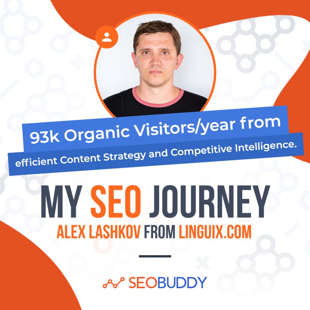 Alex Lashkov from linguix.com share his SEO journey