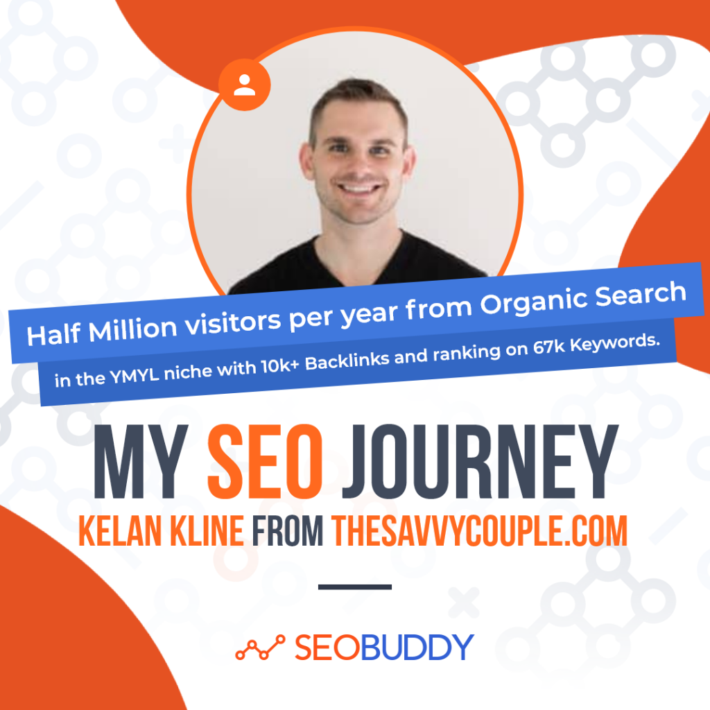 Kelan Kline from thesavvycouple.com share his SEO journey